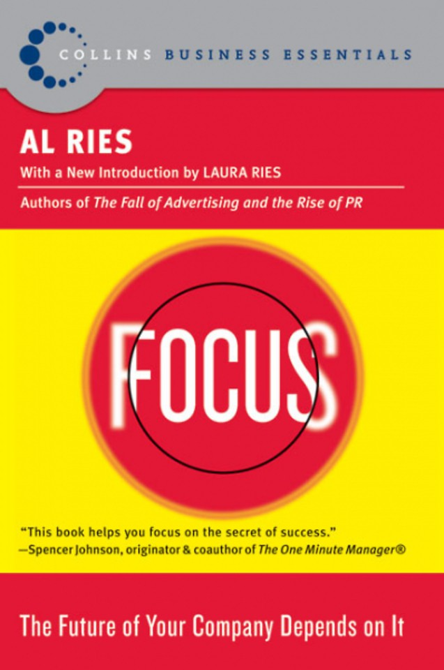 Focus - The Future of Your Company Depends on It