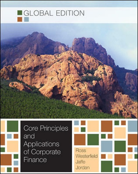 corporate finance ross westerfield jaffe jordan third edition Corporate finance: core principles and applications, 3rd edition, by ross, westerfield, jaffe and jordan was written to convey the most important corporate finance concepts and applications.
