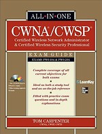 CWNA/CWSP Certified Wireless Network Administrator & Certified Wireless Security Professional All-in-One Exam Guide
