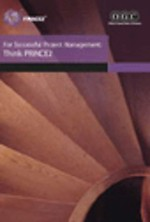 For Successful Project Management: Think PRINCE2 (Edition 2005)