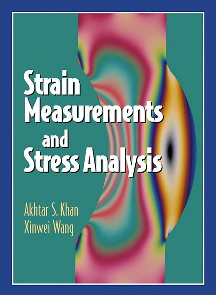 Strain Measurements and Stress Analysis
