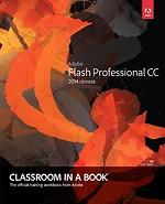 Adobe Flash Professional CC Classroom in a Book (2014 edition)