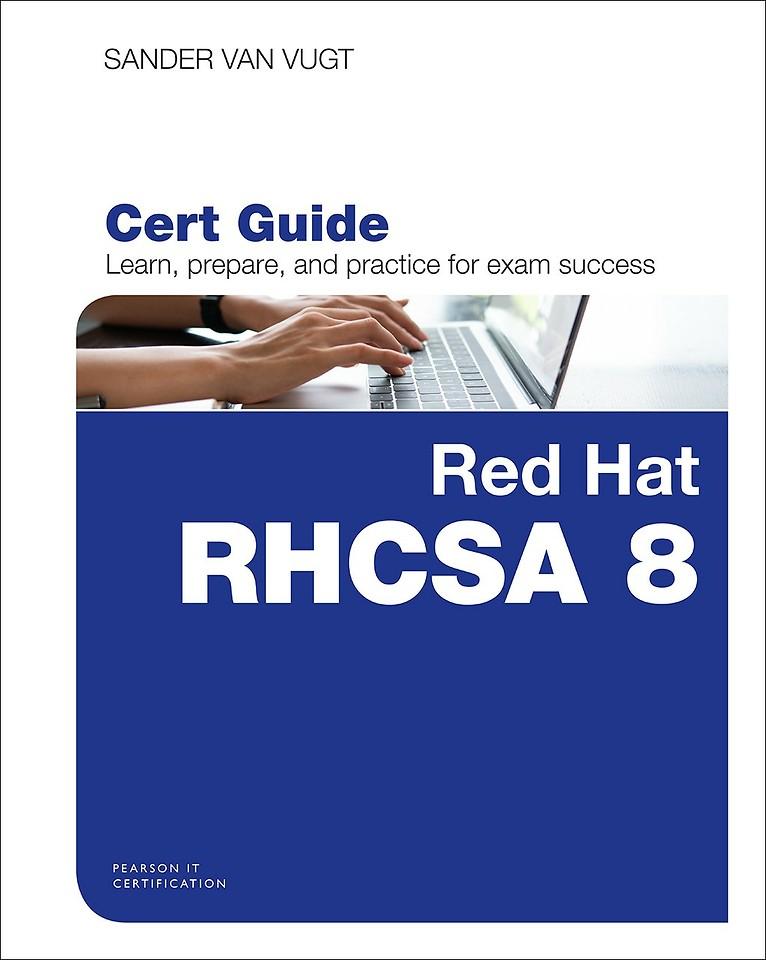 Red Hat RHCSA 8 Cert Guide : EX200