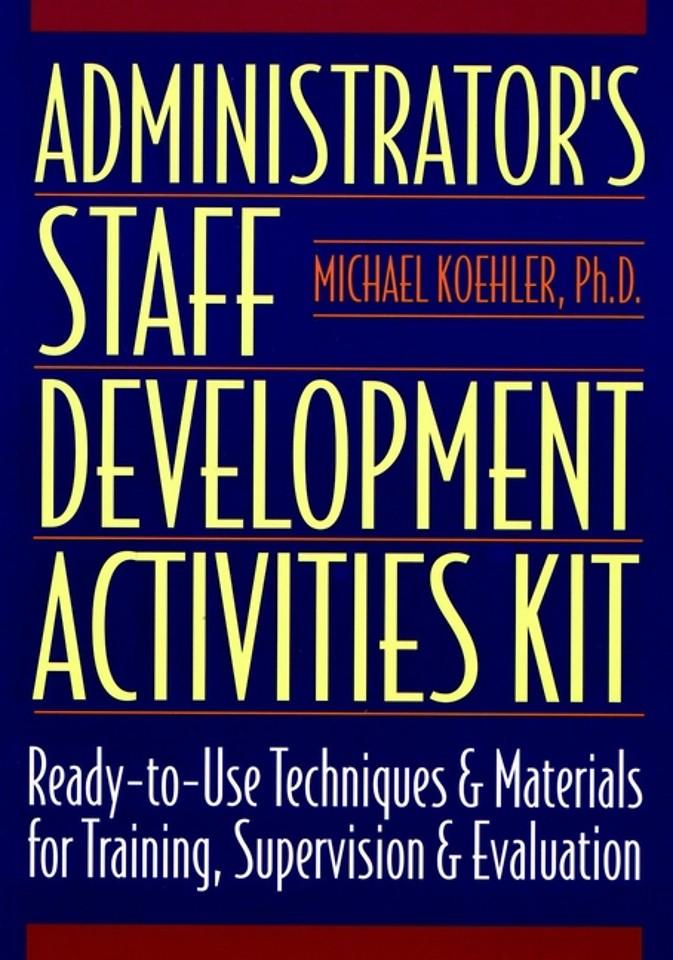 Administrator′s Staff Development Activities Kit