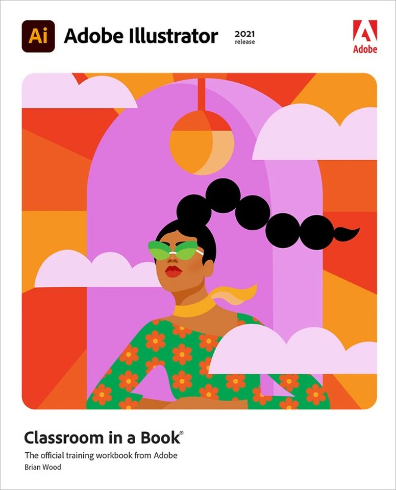 Adobe Illustrator Classroom in a Book (2021 release)