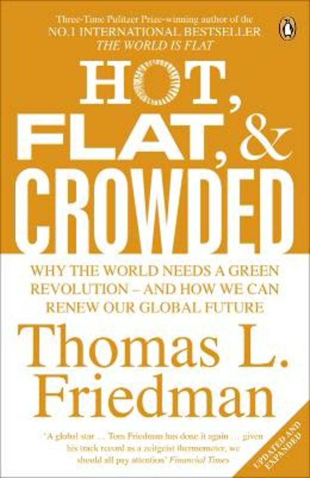 Hot, Flat, & Crowded