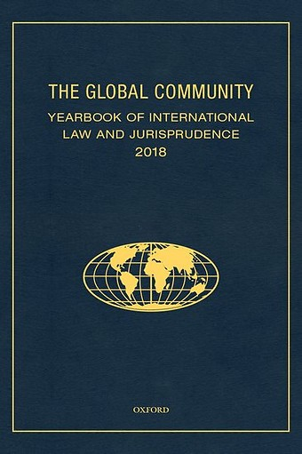 The Global Community - Yearbook of International Law and Jurisprudence 2018