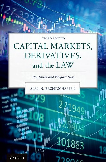 Capital Markets, Derivatives, and the Law