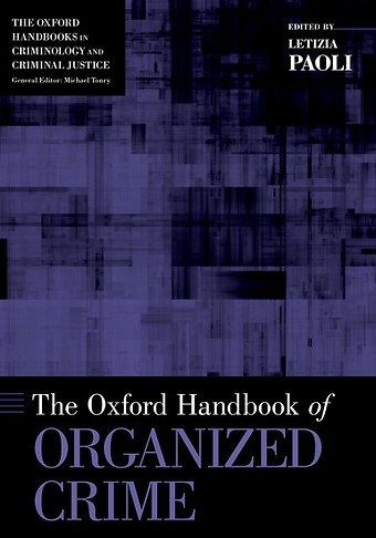 The Oxford Handbook of Organized Crime