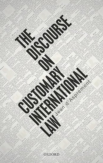 The Discourse on Customary International Law