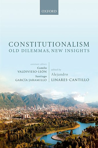 Constitutionalism: Old Dilemmas, New Insights
