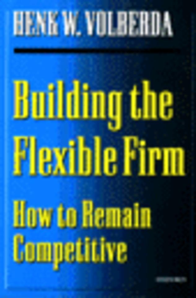 Building the Flexible Firm (1e druk 1999)