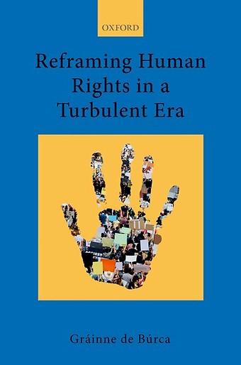 Reframing Human Rights in a Turbulent Era