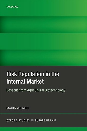 Risk Regulation in the Internal Market