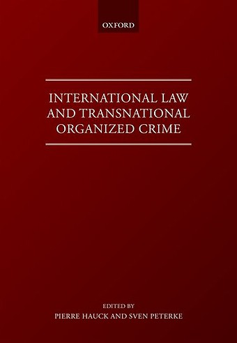 International Law and Transnational Organized Crime