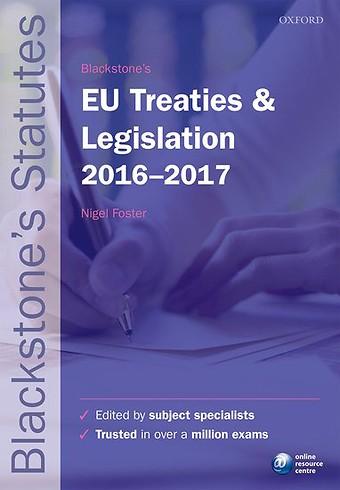 Blackstone's EU Treaties & Legislation 2016-2017