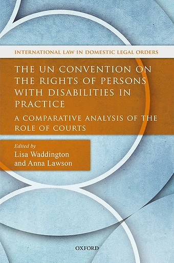 UN Convention on the Rights of Persons with Disabilities in Practice