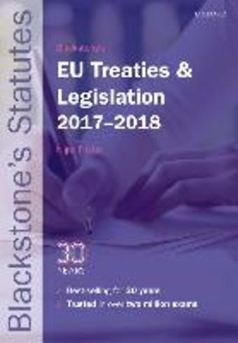 Blackstone's EU Treaties & Legislation 2017-2018