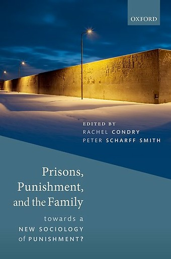 Prisons, Punishment, and the Family