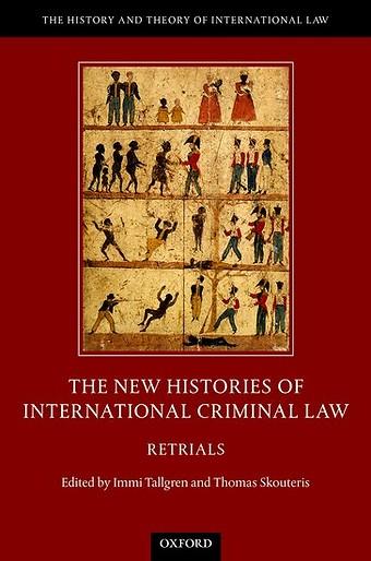 New Histories of International Criminal Law