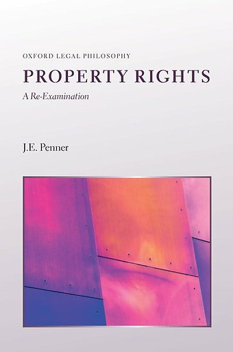 Property Rights: A Re-Examination