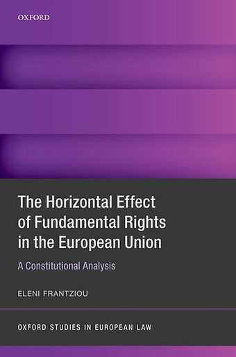 The Horizontal Effect of Fundamental Rights in the European Union