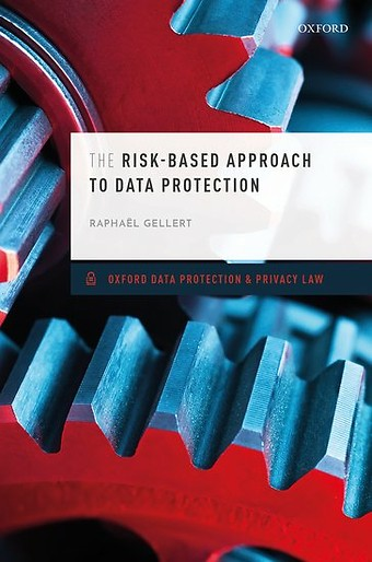 The Risk-Based Approach to Data Protection