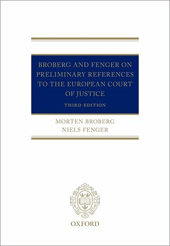 Broberg and Fenger on Preliminary References to the European Court of Justice