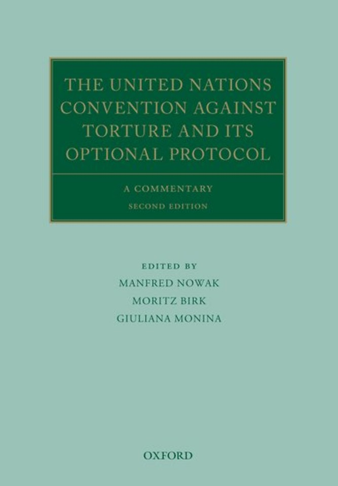The United Nations Convention Against Torture and its Optional Protocol