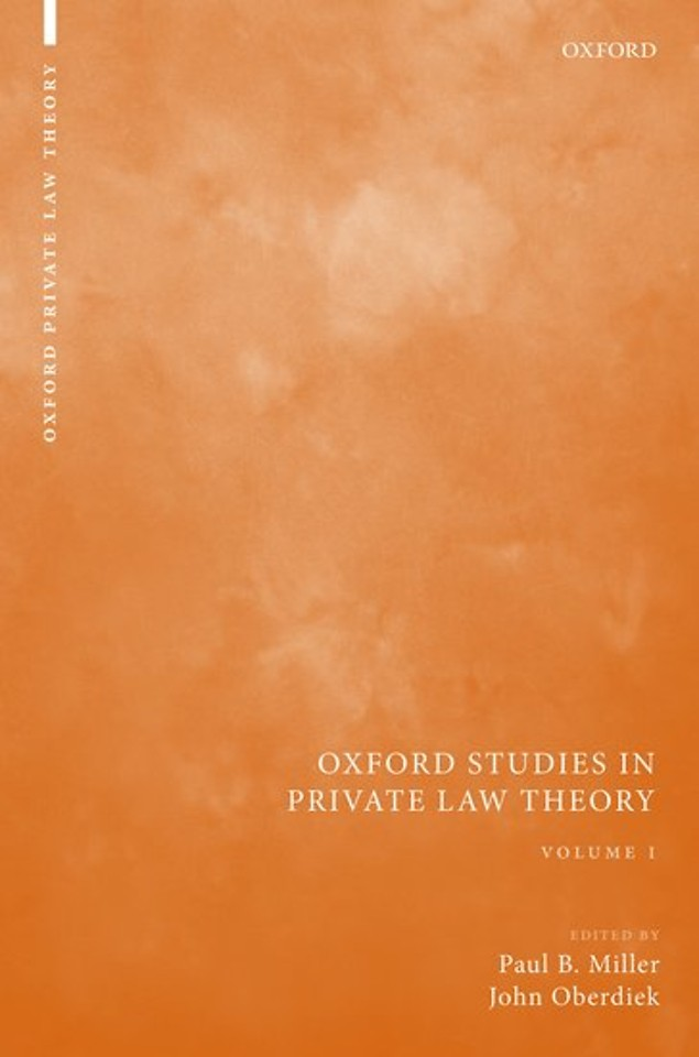 Oxford Studies in Private Law Theory: Volume I