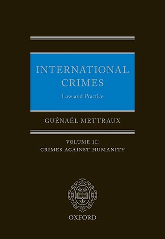 International Crimes: Law and Practice