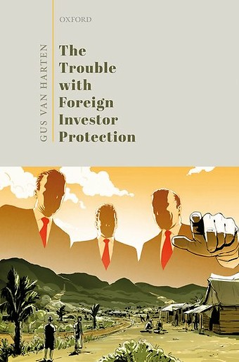 The Trouble with Foreign Investor Protection