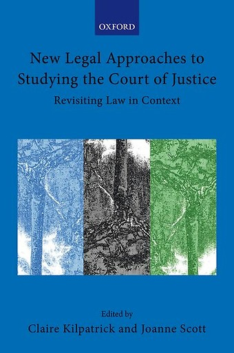 New Legal Approaches to Studying the Court of Justice