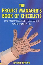 The Project Manager's Book of Checklists