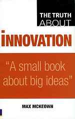 The Truth About Innovation