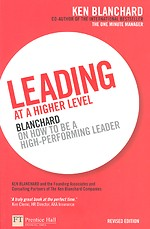 Leading at a Higher Level - Revised Edition
