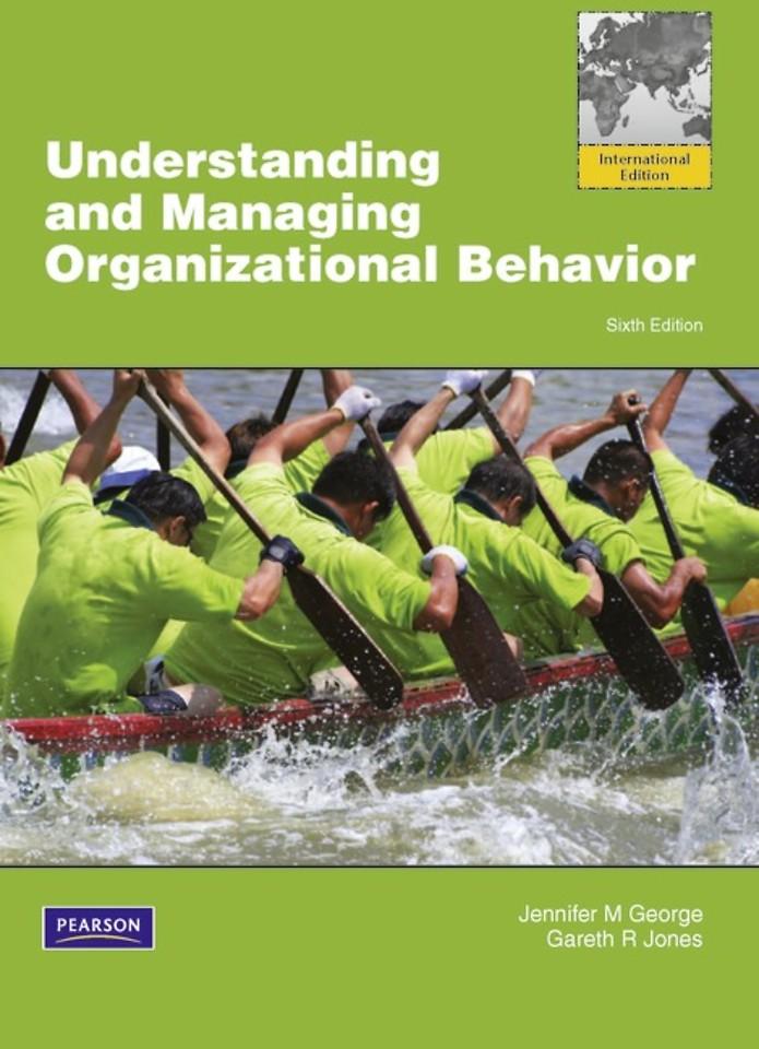 Understanding and Managing Organizational Behavior: Global Edition
