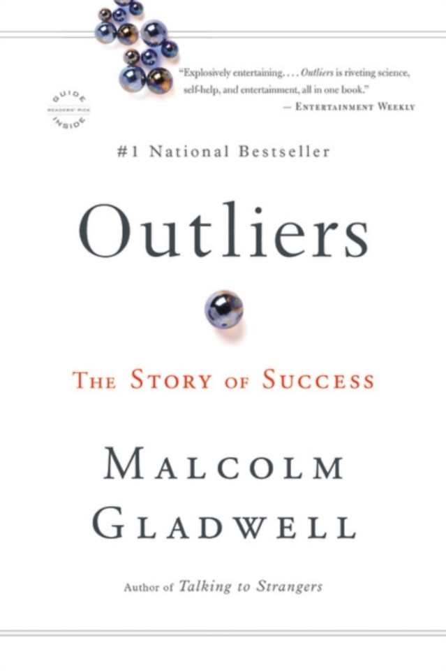 Ouliers: The Story of Success