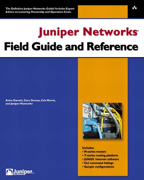 Juniper Networks Field Guide and Reference (Engels)