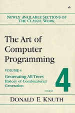 The Art of Computer Programming Volume 4 - Fascicle 4: Generating All Trees