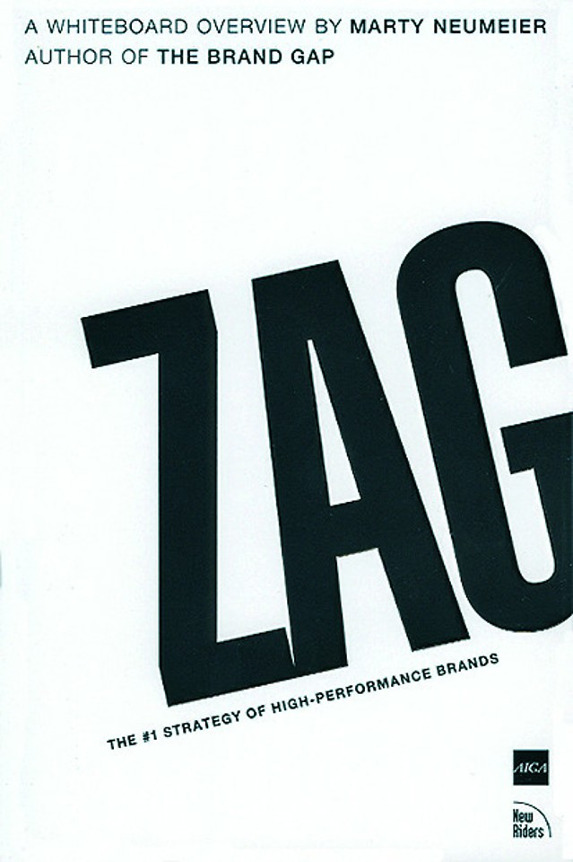 Zag: the number 1 strategy of high-performance brands