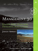 Management 3.0: Leading Agile Developers, Developing Agile Leaders