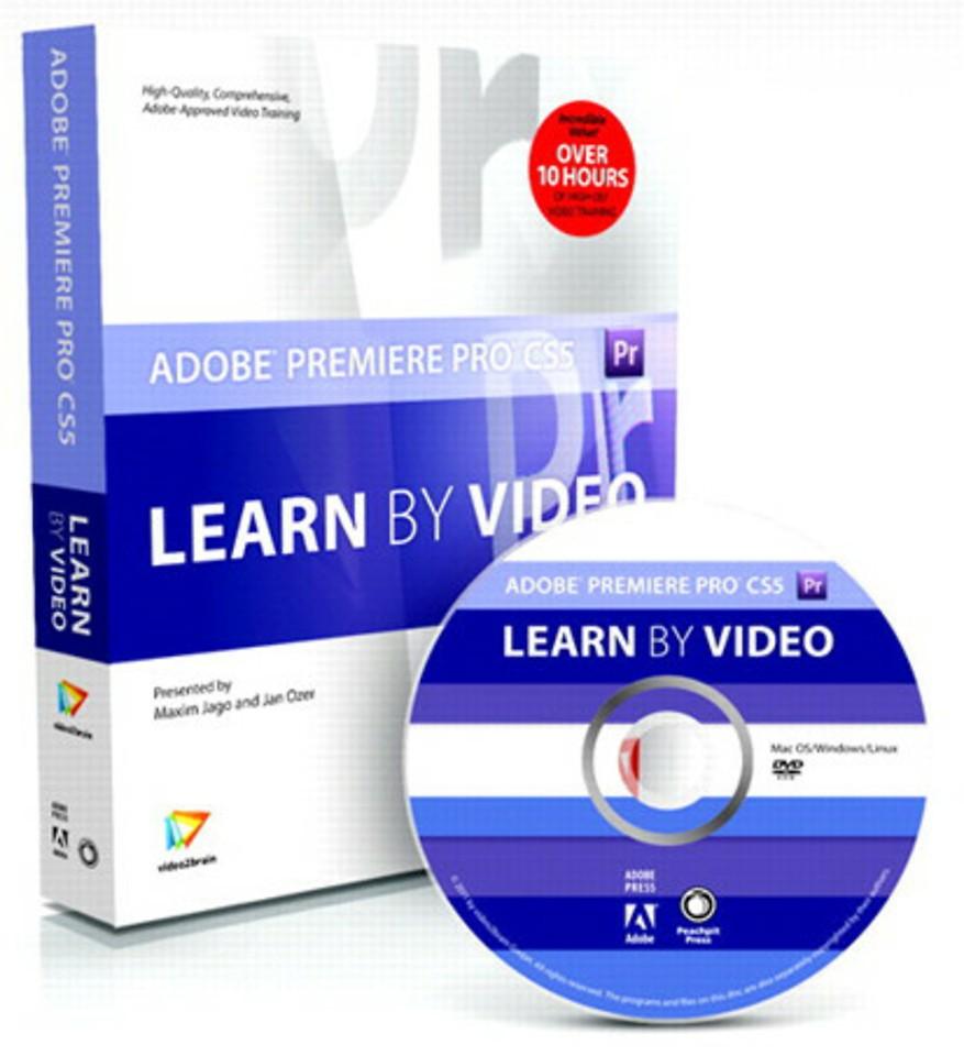 Adobe Premiere Pro CS5: Learn by Video