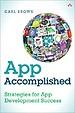 App Accomplished: Strategies for App Development Success