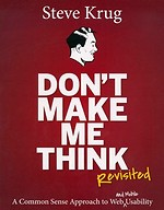 Don't Make Me Think! - Revisited