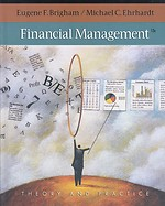 Financial Management, Theory and Practice (12th edition)