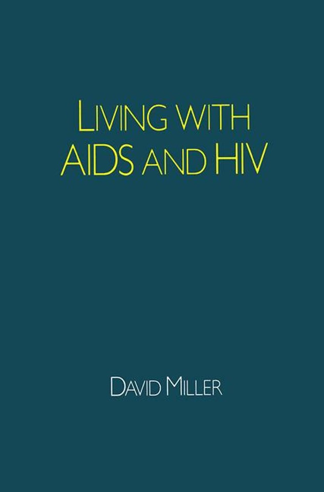 Living with AIDS and HIV