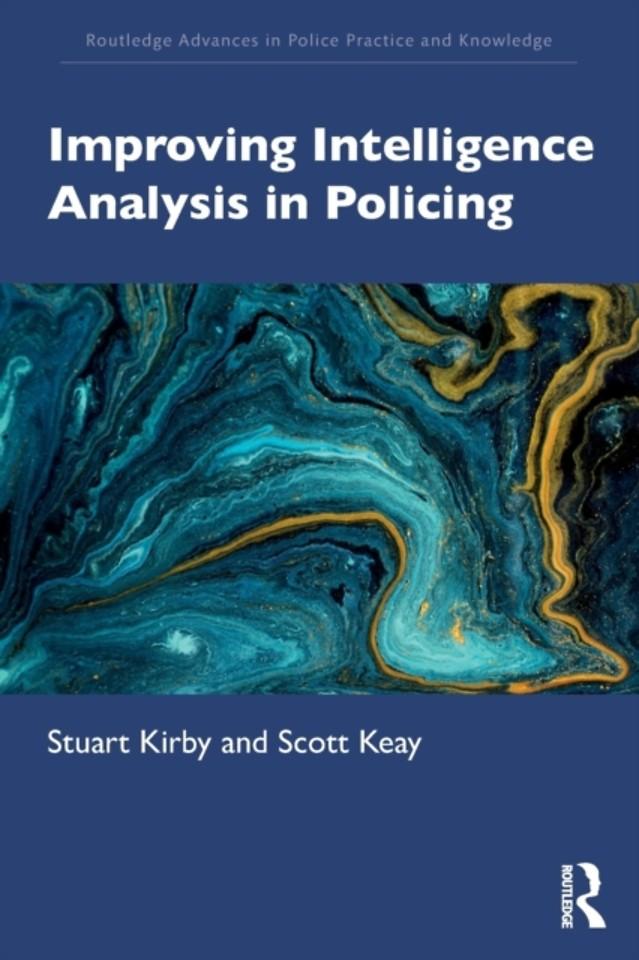Improving Intelligence Analysis in Policing