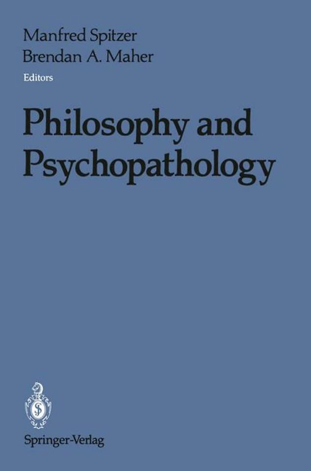 Philosophy and Psychopathology