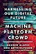 Machine - Platform - Crowd